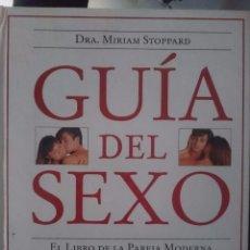 Libros: GUIA DEL SEXO - EL LIBRO DE LA PAREJA MODERNA -- DRA. MIRIAM STOPPARD --REFM1E4. Lote 58369972