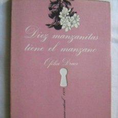 Libros: NOVELA EROTICA : DIEZ MANZANITAS TIENE EL MANZANO . OFELIA DRACS , LA SONRISA VERTICAL. Lote 73835619