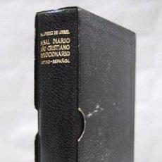 Libros: MISAL DIARIO AÑO CRISTIANO DEVOCIONARIO LATINO ESPAÑOL FRAY J. PEREZ DE URBEL. Lote 79783621