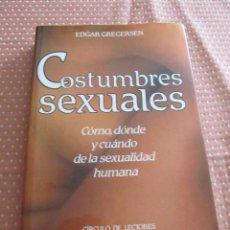 Libros: M69 LIBRO COSTUMBRES SEXUALES COMO, DONDE Y CUANDO DE LA SEXUALIDAD HUMANA EDGAR GREGERSEN . Lote 80366441