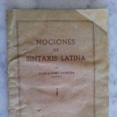 Libros: NOCIONES DE SINTAXIS LATINA - POR JUAN LLAURÓ PADROSA . Lote 98672519