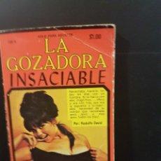 Livros: COLECCIÓN PIMIENTA 125 A,LA GOZADORA INSACIABLE. Lote 100535191