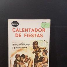 Livros: COLECCIÓN PIMIENTA 219 A,CALENTADOR DE FIESTAS. Lote 262763560