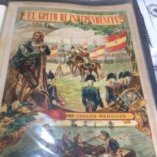 Libros: COLECCION DE 10 LÁMINAS DEL LIBRO EL GRITO DE LA INDEPENDENCIA DE CARLOS MENDOZA. FOLIO. Lote 107496175