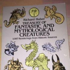 Libros: LIBRO TREASURY OF FANTASTIC & MYTHOLOGICAL CREATURES. Lote 109096075