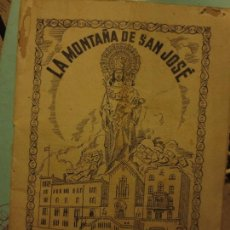 Libros: LA MONTAÑA DE SAN JOSÉ Nº 1 1939 BARCELONA SANTUARIO ASILO GENERALISIMO FRANCO. Lote 128234027
