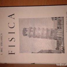 Libros: FISICA 1947 LUIS BRU VILLASECA. Lote 129466123