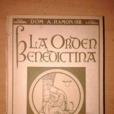 Libros: LA ORDEN BENEDICTINA 1927. Lote 188064043