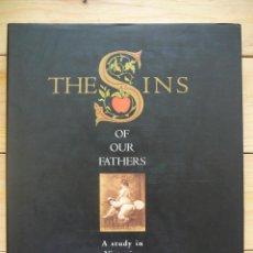 Libros: THE SINS OF OUR FATHERS. PORNOGRAFÍA EN LA ÉPOCA VICTORIANA. EDICIÓN LIMITADA LIBRO EN INGLÉS, FOTOS. Lote 133048854