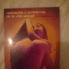 Libros: REALIDADES Y PROBLEMAS DE LA VIDA SEXUAL -REFM3E2. Lote 145277170
