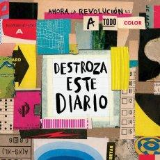 Libros: DESTROZA ESTE DIARIO. AHORA A TODO COLOR (LIBROS SINGULARES). LIBRO 2017.. Lote 152576442