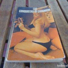 Libros: ANTIGUA NOVELA EROTICA EROTICO SOLO PARA ADULTOS LAS CONQUISTAS DE CASANOVA. Lote 169271168