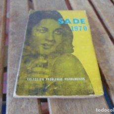 Libros: ANTIGUA NOVELA EROTICA EROTICO SOLO PARA ADULTOS SADE 1970. Lote 169271684