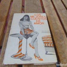 Libros: ANTIGUA NOVELA EROTICA EROTICO SOLO PARA ADULTOS LOS MEJORES CUENTOS DE AMOR. Lote 169272400