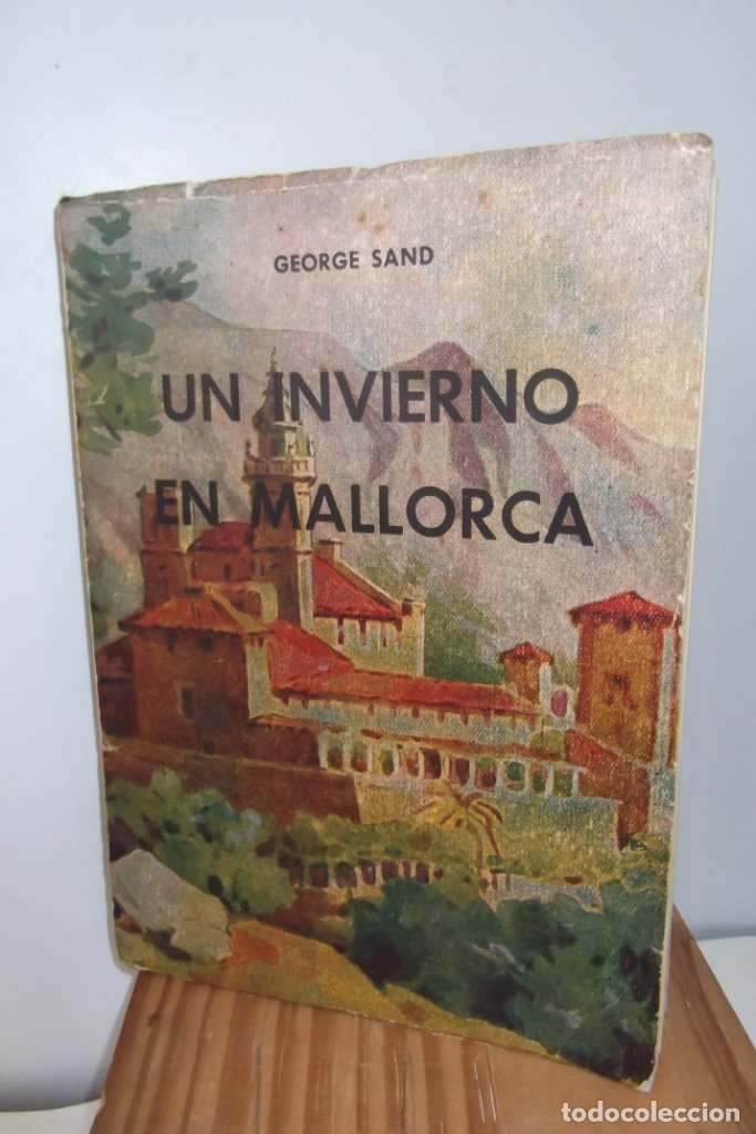 # GEORGE SAND # UN INVIERNO EN MALLORCA # MCMLI- 1951 # (Coleccionismo para Adultos - Libros)