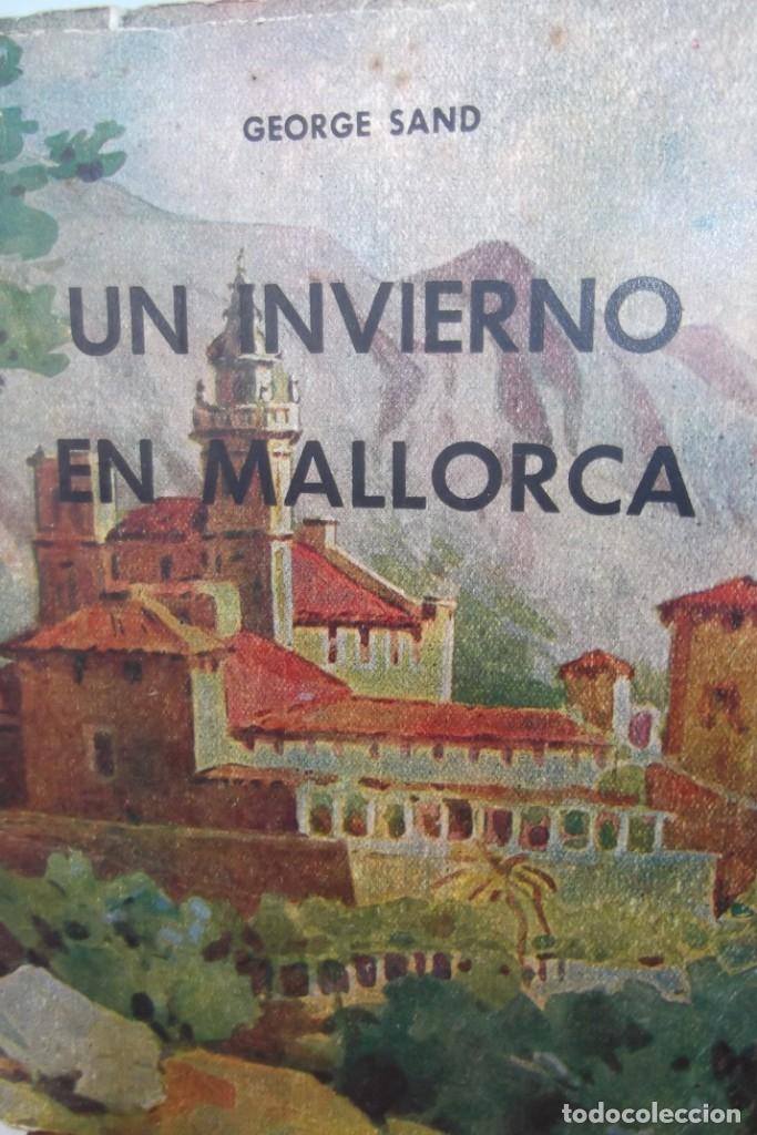 Libros: # GEORGE SAND # UN INVIERNO EN MALLORCA # MCMLI- 1951 # - Foto 3 - 176642580