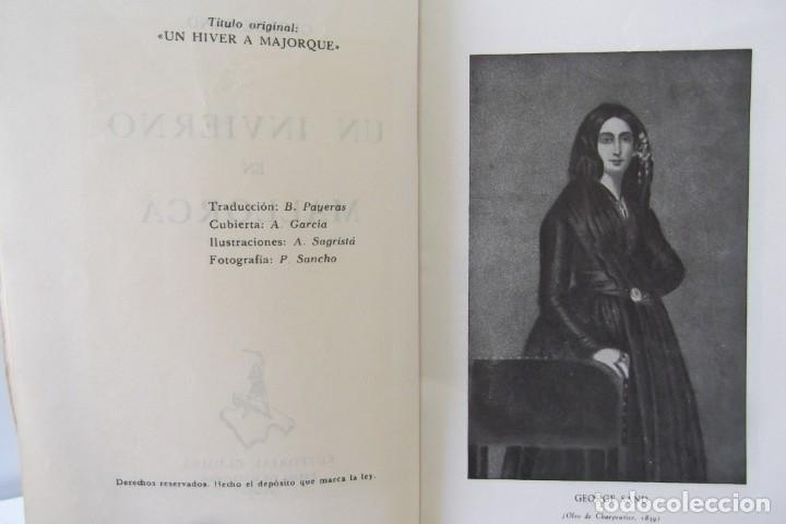 Libros: # GEORGE SAND # UN INVIERNO EN MALLORCA # MCMLI- 1951 # - Foto 6 - 176642580