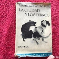 Libros: 1963. LA CIUDAD Y LOS PERROS. MARIO VARGAS LLOSA. PRIMERA EDICIÓN COMPLETA. EDIT. SEIX BARRAL. BARCE. Lote 177414462