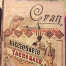 Libros: SANCHEZ DE NEIRA, J. GRAN DICCIONARIO TAURÓMACO: MADRID 1896. Lote 177948119