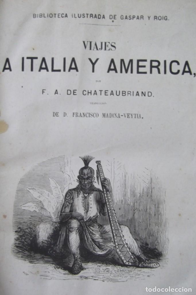 Libros: ¡¡ VIAJES A ITALIA Y AMERICA , + 2 OBRAS F. A. CHATEAUBRIAND . AÑO 1871 !! - Foto 13 - 180238446