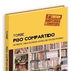 Libros: LIBRO PISO COMPARTIDO DE TORBE. Lote 180460502