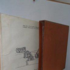 Libros: # EL CAMINO REAL DEL PUERTO LA MESA - VIA ROMANA #COLEGIO DE ARQUITECTOS DE LEON Y ASTURIAS# FIRMADO. Lote 181113742