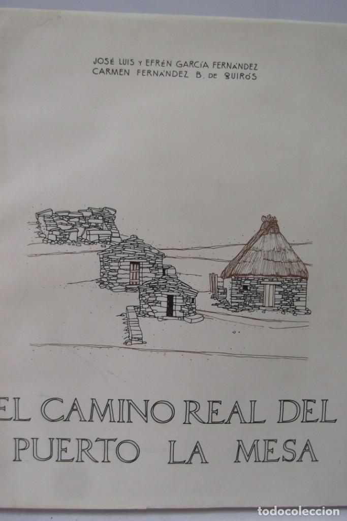 Libros: # EL CAMINO REAL DEL PUERTO LA MESA - VIA ROMANA #COLEGIO DE ARQUITECTOS DE LEON Y ASTURIAS# FIRMADO - Foto 2 - 181113742