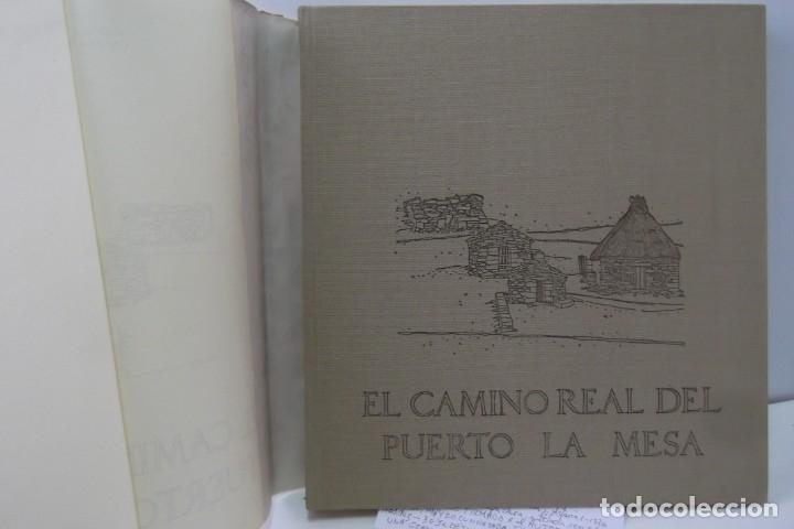 Libros: # EL CAMINO REAL DEL PUERTO LA MESA - VIA ROMANA #COLEGIO DE ARQUITECTOS DE LEON Y ASTURIAS# FIRMADO - Foto 13 - 181113742
