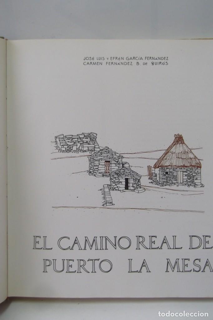 Libros: # EL CAMINO REAL DEL PUERTO LA MESA - VIA ROMANA #COLEGIO DE ARQUITECTOS DE LEON Y ASTURIAS# FIRMADO - Foto 15 - 181113742
