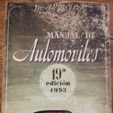 Libros: MANUAL DE AUTOMÓVILES 10A EDICIÓN. 1953. Lote 183486800