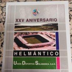 Libros: LIBRO XXV ANIVERSARIO HELMANTICO. Lote 188699945