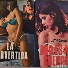 Libros: LOTE 2 LIBROS, LA PERVERTIDA (JOSEPH M. REEDS 1977) Y MÍO ES MI CUERPO (J. Mª CAÑAS 1978). Lote 189901070