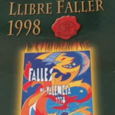 Libros: LIBRO FALLERO 1998 -JUNTA CENTRAL FALLERA VALENCIA-FALLAS DE VALENCIA-DIFICIL DE CONSEGUIR. Lote 191518220