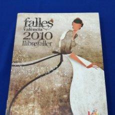 Libros: LIBRO FALLERO 2010 -JUNTA CENTRAL FALLERA VALENCIA-FALLAS DE VALENCIA. Lote 191522623