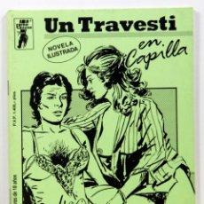 Livros: UN TRAVESTI EN CAPILLA - NOVELA ILUSTRADA - COLECCION VARIA Nº 1 - BUEN ESTADO - DIFICIL. Lote 194085245