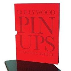 Libros: HOLLYWOOD PINUPS * LIBRO LUJO * FUNDA Y TAPAS DURAS * TIMOTHY WHITE . Lote 198729506