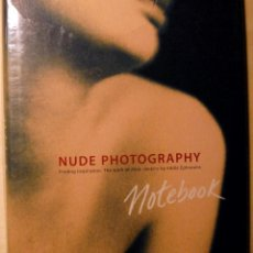 Libros: NUDE PHOTOGRAPHY NOTEBOOK. Lote 201819521