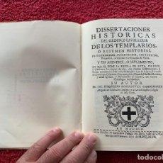 Libros: 1747. RARO. EDICIÓN FACSIMIL. DISERTACIONES HISTÓRICAS DE LA ORDEN DE CAVALLERIA, TEMPLARIOS.. Lote 219146021
