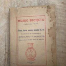 Libros: MUSEO SECRETO DE HERCULANO Y POMPEYA, 1915. Lote 223563741