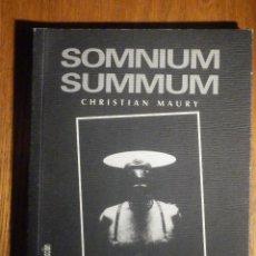Livros: SOMNIUM SUMMUN - A SOMBRA COLECCION Nº 6 - CHRISTIAN MAURY - TEXTOS LUIS GARCÍA-BERLANGA - FOTOS SM. Lote 230804630