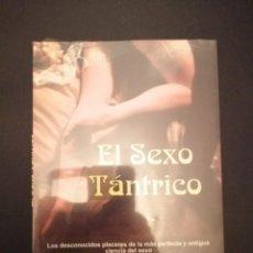 Libros: LIBRO PRECINTADO A ESTRENAR EL SEXO TANTRICO. Lote 231904860