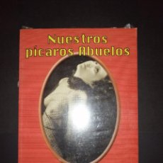 Libros: LIBRO PRECINTADO A ESTRENAR NUESTROS PÍCAROS ABUELOS. Lote 231911465