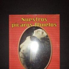 Libros: LIBRO PRECINTADO A ESTRENAR NUESTROS PÍCAROS ABUELOS. Lote 231911570