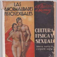 Libros: LAS ANORMALIDADES FISIOSEXUALES – A. MARTIN DE LUCENAY – 1936. Lote 236201915