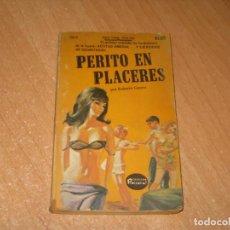 Livros: PERITO EN PLACERES COLECCION PIMIENTA. Lote 241738490
