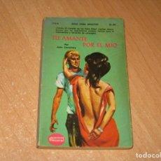 Livros: TU AMANTE POR EL MIO COLECCION PIMIENTA. Lote 241738760