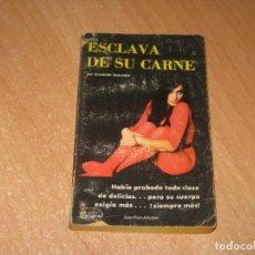 Livros: ESCLAVA DE SU CARNE COLECCION PIMIENTA. Lote 241739205