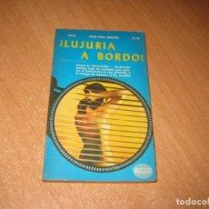 Livros: LUJURIA A BORDO COLECCION PIMIENTA. Lote 241743190