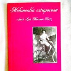 Libros: MORENO: MELANCOLÍA ESTUPOROSA - NUEVO. Lote 242158750