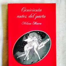 Libros: MARRA: CENICIENTA ANTES DEL PARTO - NUEVO. Lote 242159095